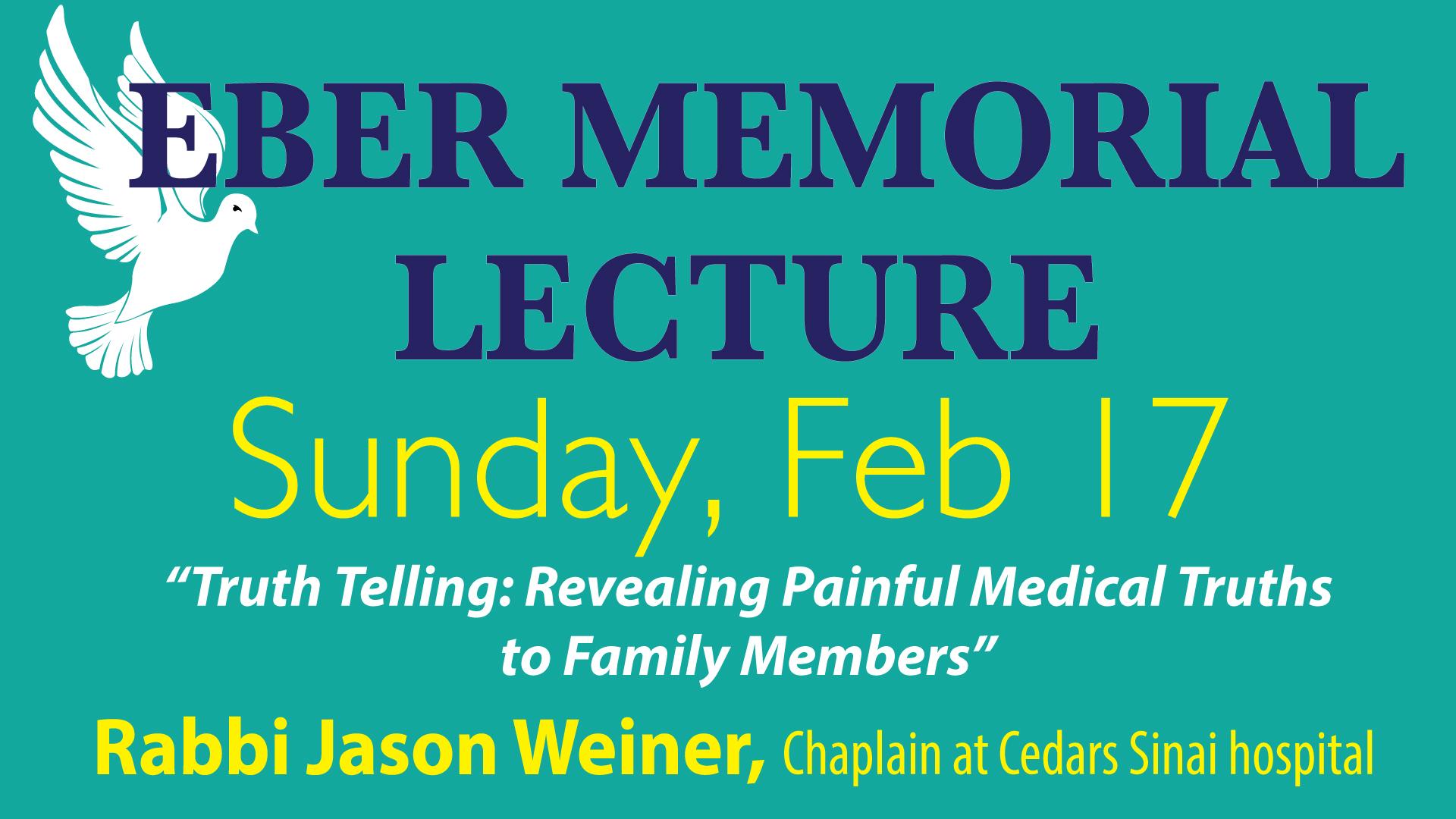 Eber Memorial Lecture
