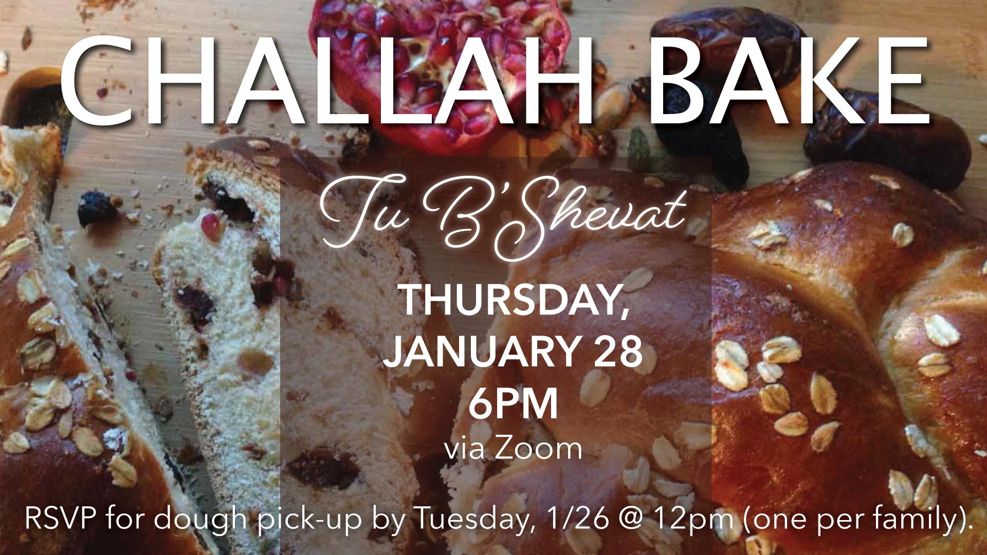 Challah Bake – Tu B'Shevat